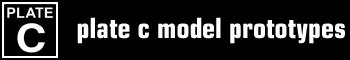 Plate C Model Prototypes